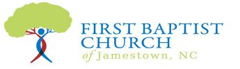 FIRST BAPTIST CHURCH OF JAMESTOWN, NORTH CAROLINA